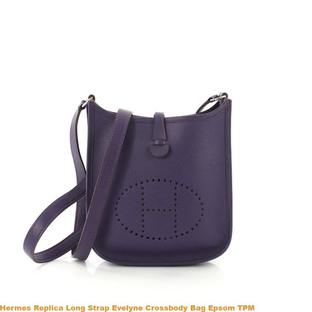 cb9b2a4c9b7 Hermes Replica Long Strap Evelyne Crossbody Bag Epsom TPM